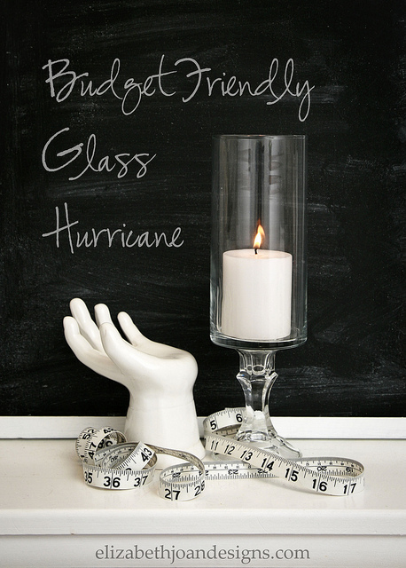 Budget Friendly Glass Hurricanes