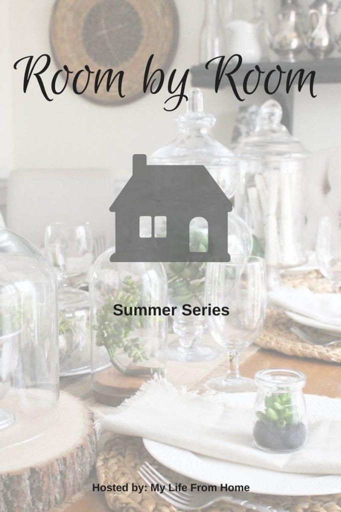 Room by Room Summer Series